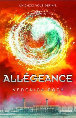 . Divergence tome 3 : Allégeance Veronica Roth .