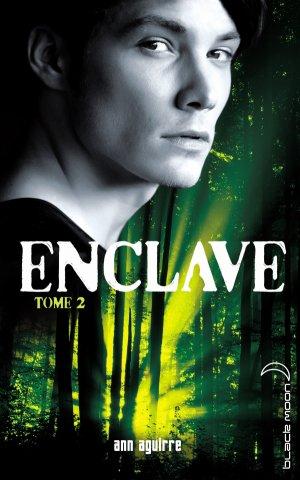 . Enclave tome 2 : Salvation Ann Aguirre .