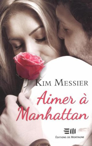 .   Aimer à Manhattan Kim Messier .