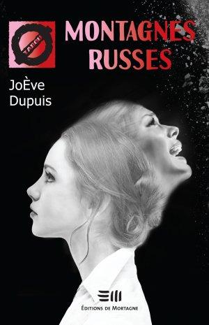 .  Montagnes russes JoÈve Dupuis .