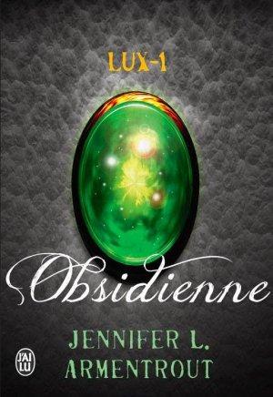 . Lux tome 1 : Obsidienne Jennifer L. Armentrout .