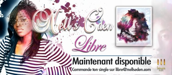 NELL'S EDEN, LE SINGLE LIBRE ENFIN DISPONIBLE