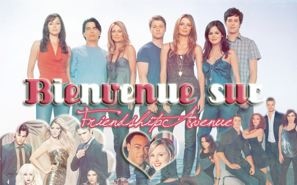 - Bienvenue sur FriendshipAvenue ♥ -