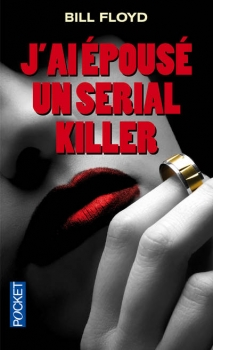 J'ai épousé un Serial-Killer