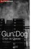 Gun Gog, Chien de chasse