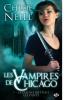 Les Vampires de Chicago, Tome I - Certaines mettent les dents.