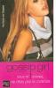Gossip Girl, Tome II - Vous m'adorez ne dites pas le contraire