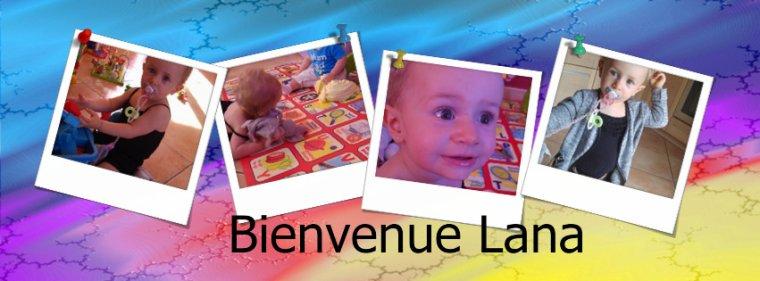 Bienvenue à Lana  18 mois