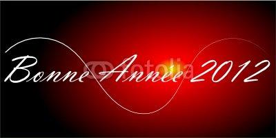 Bonne et heuresue année 2012