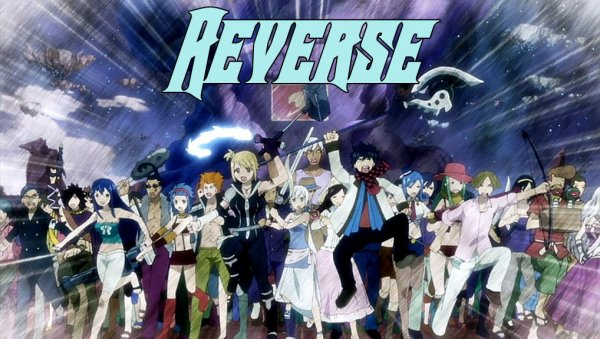 Fanfiction Fairy Tail - Reverse