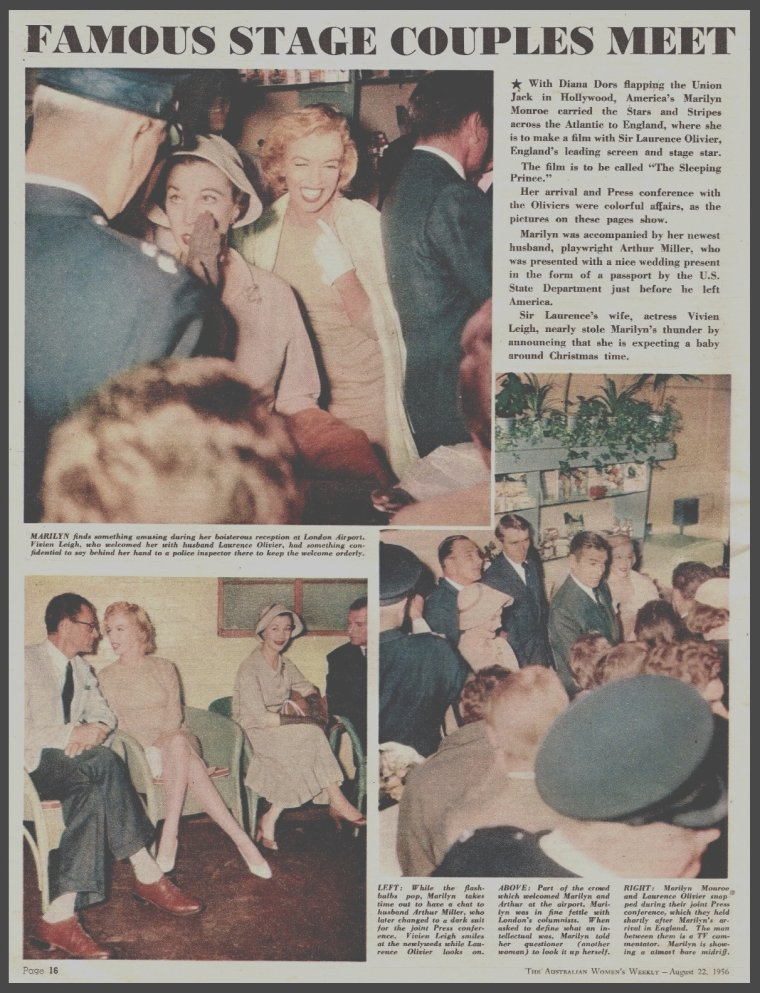 "14 Juillet 1956 / Quand le couple MILLER arrive à l'aéroport de Londres, où une conférence de presse au sein même de l'aéroport les attend, ainsi que Vivien LEIGH et son mari Laurence OLIVIER, avec qui Marilyn partagera la vedette dans le film ""The Prince and the showgirl""."