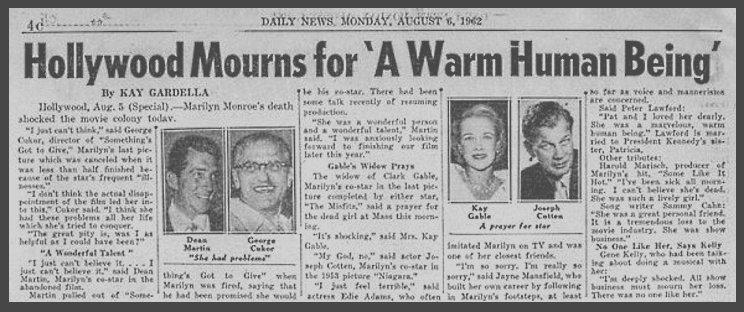 """6 AOUT 1962 / Le journal américain de """"New-York Daily News"""" du lundi 6 août 1962, titre en Une """"Marilyn Dead"""" dont une photo pleine page de Marilyn, au lendemain de son décès. Avec un reportage constitué d'un article de sept pages revenant sur la carrière et la vie de l'actrice et de sa mort prématurée, avec des témoignages de ceux et celles qui lui ont parlé les jours précédents sa mort, avec publication de photographies prises sur les lieux où Marilyn trouva la mort, dans sa maison de Brentwood à Los Angeles : sa chambre dans laquelle elle a été retrouvée inerte, de la police emmenant son corps et de son chien Maf ; puis les réactions hommages d'artistes qui l'ont connu."""