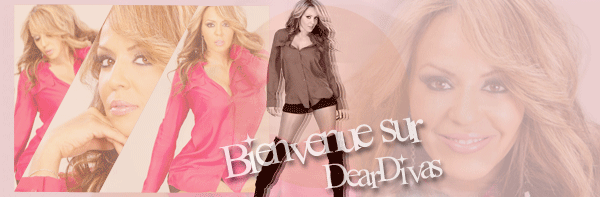 Ladies and Gentleman, I'm glad to wish you a great visit on DearDivas.skyblog.com ! ☺