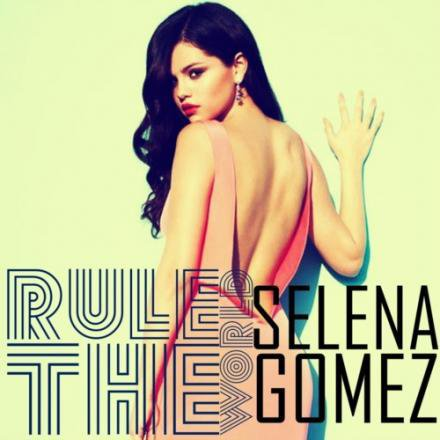 Selena Gomez - Rule the World (2013)