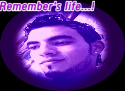 remember's life .......!! mber's life