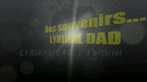 """Regardez """"LYRIKAL DAD / Des souvenirs"""" sur YouTube"""