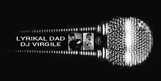 LYRIKAL DAD / DJ VIRGILE