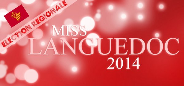 ÉLECTION RÉGIONALE - Miss Languedoc 2014, Marie Fabre