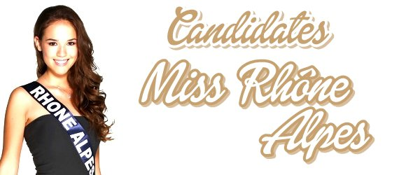MISS RHÔNE-ALPES 2015 :: Les candidates