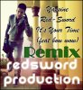 RED'SWORD (REMIX) - It's your time