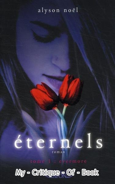 Sixth book: Eternels - Evermore & Eternels tome 2 - Lune Bleu