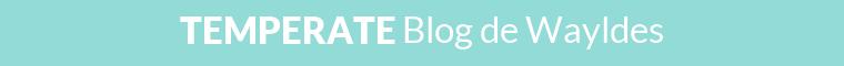 Blog n°34 : Temperate