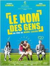 """""""Le nom des gens"""" de Michel Leclerc"""