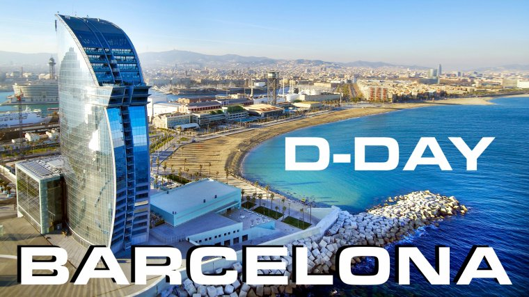 D-DAY BARCELONA