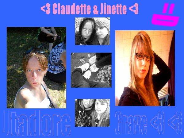 Claudette & Jinette Une amitier eternelle =)