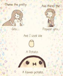 Je suis une patate KAWAII !! ♥