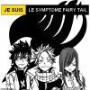 Je Suis Le Symptôme Fairy Tail