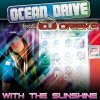Ocean Drive Feat Dj Oriska - With the Sunshine (Tellement Loin)