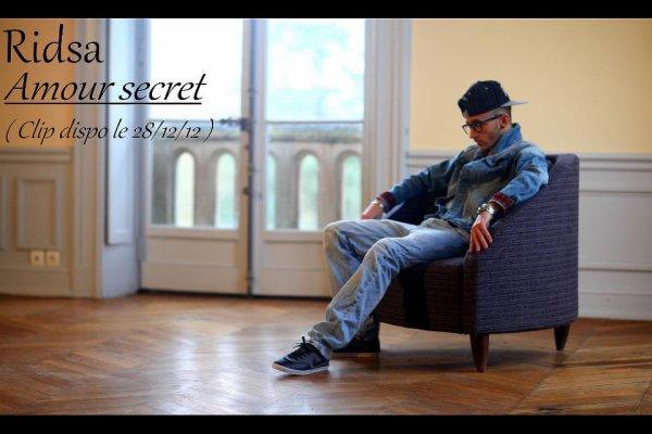 "RIDSA FAN OFFICIEL "" AMOUR SECRET "" <3 (2013)"