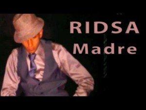 """RIDSA FAN OFFICIEL """" MADRE """" <3 (2013)"""