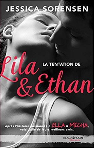 5] The secret _ Ella et Micha : Jamais sans toi (Tome 1); Pars loin de moi (Tome 2); Pour toujours nous (Tome 3); La tentation de Lila et Ethan (Tome 4) - Jessica SORENSEN