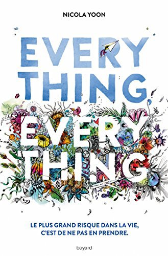 14] Everything everything - Nicola YOON