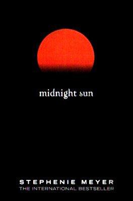 2] Midnight sun; A la vie, à la mort - Stephenie MEYER