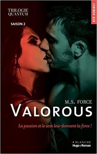 Quantum : Virtuous (Tome 1), Valorous (Tome 2), Victorious saison 3 - M. S. FORCE