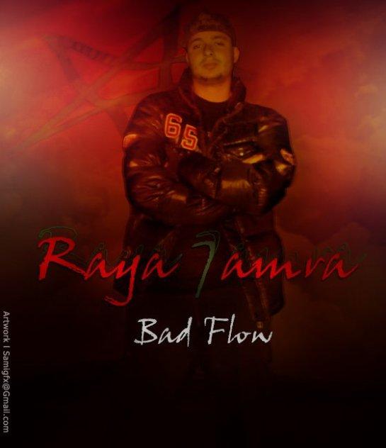 Bad Flow - Raya 7amra 2011
