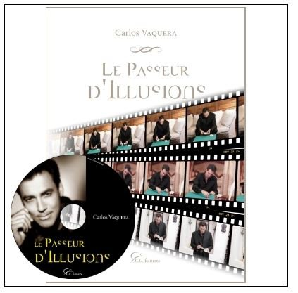 Carlos Vaquera - Les passeurs d'illusions