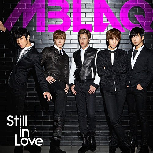 Still In Love / MBLAQ-Still In Love (2013)
