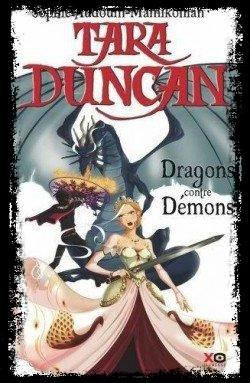 Tara Duncan tome 10 : Dragons contre Démons