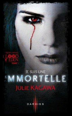 Blood of Eden tome 1, Je suis une immortelle