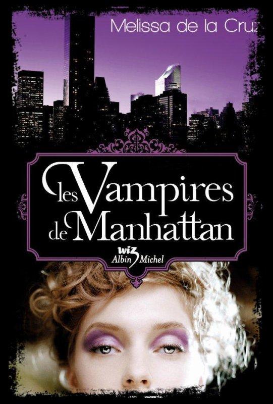Les vampires de Manhattan tome 1