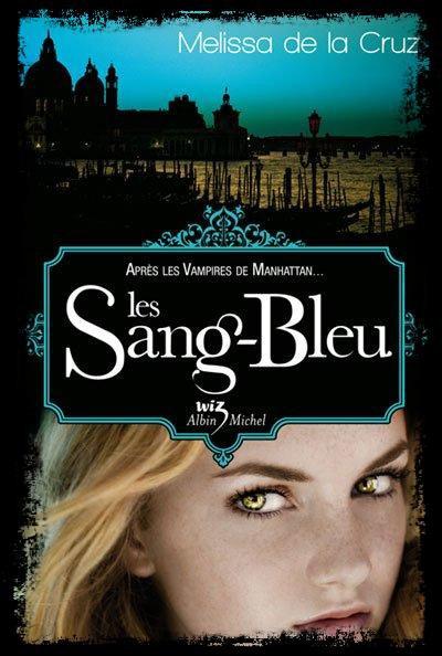 Les vampires de Manhattan tome 2, Les sang-bleu