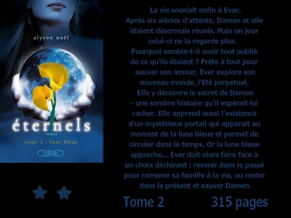 Eternels tome 2, Lune bleu