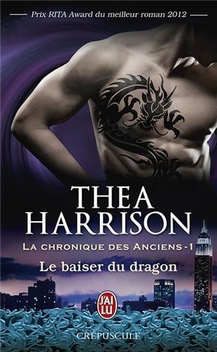 La chronique des anciens tome 1, Le baiser du dragon