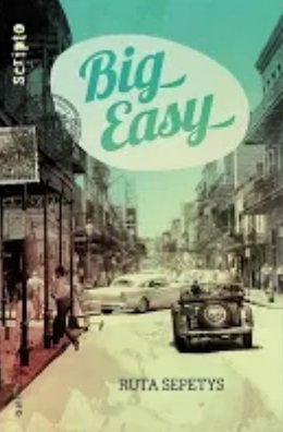 Big easy de Ruta Sepetys