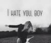Je hais tant de choses que je n'arrive pas à haïr