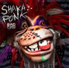 Shaka Ponk / +French Touch Puta Madre+